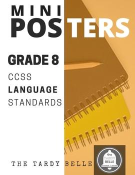 Grade 8 ELA CCSS Language Standards Mini-Posters