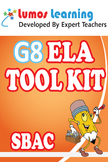 Grade 8 English Language Arts (ELA) Tool Kit for Educators, SBAC Edition