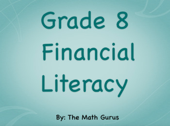 Grade 8 Financial Literacy Activity & Assessment