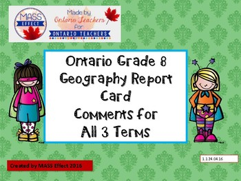 Grade 8 Geography Report Card Comments, ALL 3 TERMS! - Ont