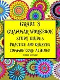 Grade 8 Grammar Workbook Study Guides, Practice, Quizzes, Common Core Aligned