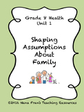 Grade 8 Health: Shaping Assumptions About Family