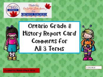 Grade 8 History Report Card Comments, ALL 3 TERMS! - Ontar