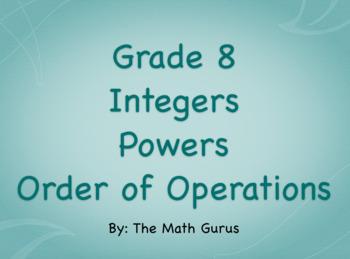 Grade 8 Integers, Powers, Order of Operations Unit