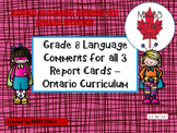Grade 8 Language Report Card Comments for all 3 Terms