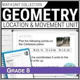Grade 8 Math - Geometry Unit: Transformational Geometry - Location & Movement