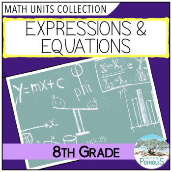 Grade 8 Math Unit: Expressions and Equations - Common Core