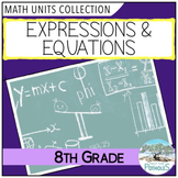 8th Grade Math Unit: Expressions and Equations