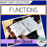 8th Grade Math Unit: Functions (Number Sense and Numeration)