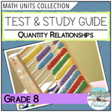 Grade 8 - Number Sense Unit Test and Study Guide - Quantity Relationships