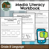 Grade 8 Media Literacy Workbook | NO PREP (Ontario Language Curriculum)