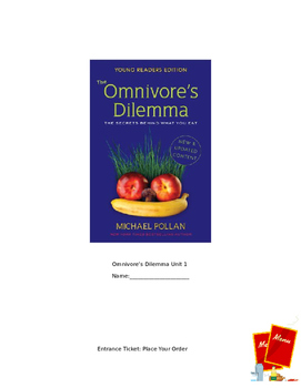 Grade 8 Module 4: Omnivore's Dilemma Unit 1 Notes