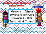 Grade 8 Science Report Card Comments, ALL 3 TERMS! - Ontario Curriculum