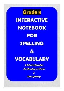 Grade 8: Spelling & Vocabulary Interactive Notebook