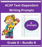 Grade 8_ ACAP Writing - Six Prompts _(Bundle B)