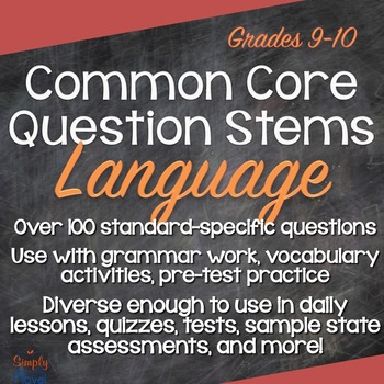 Grades 9-10 Language Common Core Question Stems and Annotated Standards