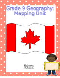 Geography  - Grade 9 Mapping Unit