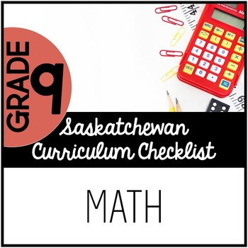 Grade 9 Mathematics - Saskatchewan Curriculum Checklist
