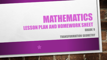 Grade 9 Transformation Geometry