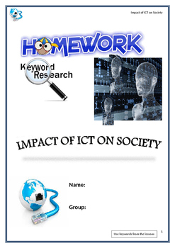 FREE-Grade 8, 9 Year 8, 9 ICT, Impact of ICT on Society Homework Booklet