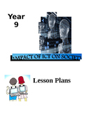 Grade 8, 9 Year 8, 9 ICT, Impact of ICT on Society Lesson Plans
