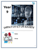 Grade 8, 9 Year 8, 9 ICT, Impact of ICT on Society Student