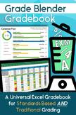 Grade Blender: Excel Gradebook for Standards Based AND Traditional Grading