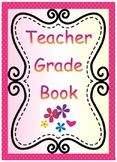 Teacher Grade Book and Data Tracking