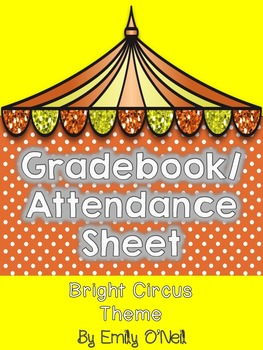 Grade Book and Attendance (Bright Circus Theme)