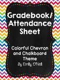 Grade Book and Attendance Sheets (Colorful Chevron & Chalkboard Theme)
