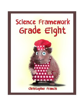 Grade Eight Science Framework - Inquiry Based Learning