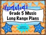 Grade FIVE Music Long Range Plans (Ontario Curriculum Based) Junior