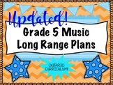 Grade FIVE Music Long Range Plans (Ontario Curriculum Base