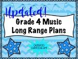 Grade FOUR Music Long Range Plans (Ontario Curriculum Base