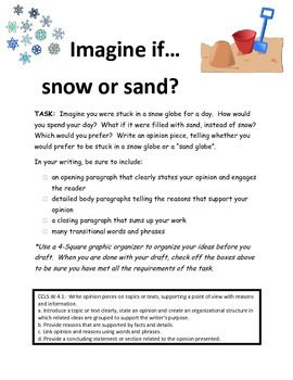 Grade Four Opinion Writing Sand or Snow
