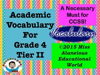 Grade Four Tier II Academic Vocabulary for a Word Wall