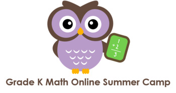 Grade K Math Online Summer Camp