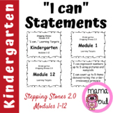 Kindergarten Stepping Stones 2.0 I Can Statements for Modu