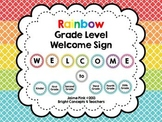 Grade Level Welcome Sign-Rainbow