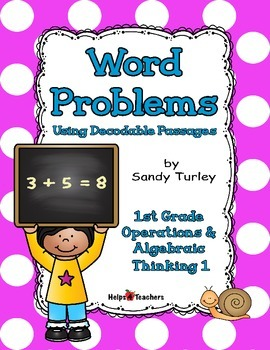 Word Problems Using Decodable Passages: 1st Grade 1OA.1