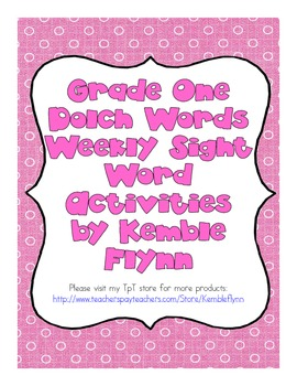 Grade One Dolch Words Weekly Sight Word Activities