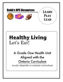Grade One Healthy Eating Unit Ontario