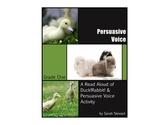 Grade One LA Lesson Plan: Persuasive Voice & Writing w/ Duck! Rabbit! Read Aloud
