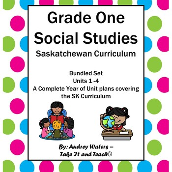 Grade One Social Studies - Units 1-4