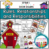 Grade One Socials - Relationships, Rules and Responsibilities