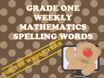 Grade One Weekly Mathematics Spelling Words (For The Whole Year)
