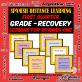 Grade Recovery Lessons - Spanish One - First Quarter - 8 G