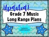 Grade SEVEN Music Long Range Plans (Ontario Curriculum Based) Intermediate