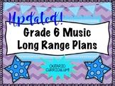 Grade SIX Music Long Range Plans (Ontario Curriculum Based) Junior