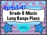 Grade SIX Music Long Range Plans (Ontario Curriculum Based